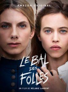 Torrent9 Le Bal Des Folles Torrent TRUFRENCH DVDRIP 2021